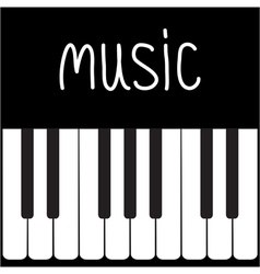 Big piano keys and white word music card vector