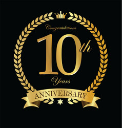 Anniversary golden laurel wreath 10 years 6 vector