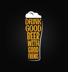 beer glass concept slogan background vector image