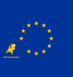 Eu flag with netherlands country european union vector