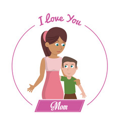 I love you mom card woman and son vector