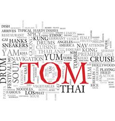 Tom word cloud concept vector