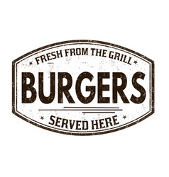 burgers grunge rubber stamp vector image