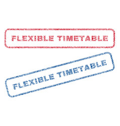 Flexible timetable textile stamps vector