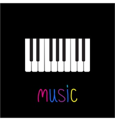Piano Keys with word Music Black background Card vector image