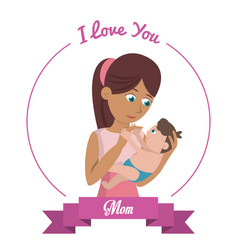 I love you mom card woman carries baby vector