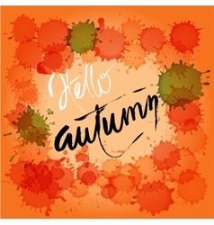 Hello autumn hand painted brush lettering on vector