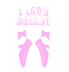 Pink ballet shoes and grunge quote vector