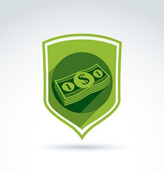 Shield with a bundle of money one dollar notes vector