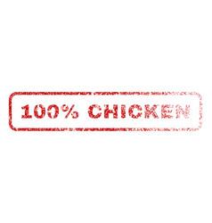 100 percent chicken rubber stamp vector