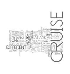 Alaskan cruise text word cloud concept vector