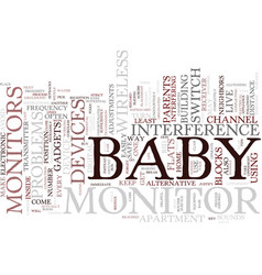 The problems behind baby monitors in blocks of vector