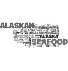 Alaskan seafood for the soul text word cloud vector