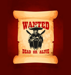 Wanted dead or alive poster of mexican bandit vector
