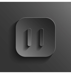 Pause icon - media player icon - black app button vector image vector image