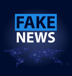 Fake news headline in blue dotted world map vector