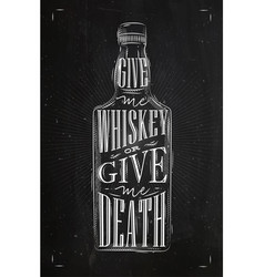poster give me whiskey vector image vector image