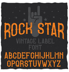 Vintage label typeface named rock star vector