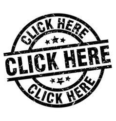 Click here round grunge black stamp vector
