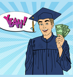 pop art smiling graduated student with money vector image