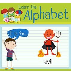 Flashcard alphabet e is for evil vector