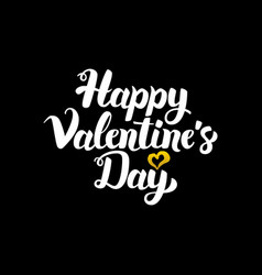 happy valentine day handwritten calligraphy vector image