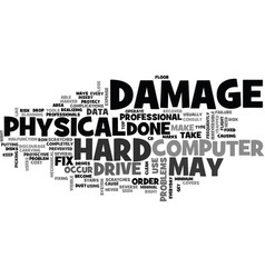 What physical damage can do to your data text vector