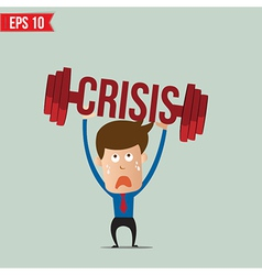 Business man lifting barbell for crisis concept - vector