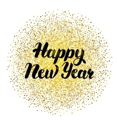 Happy new year lettering with gold vector