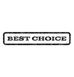 best choice watermark stamp vector image