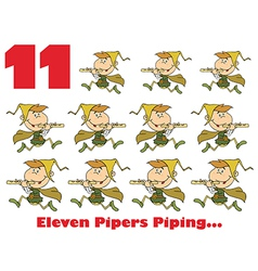 Eleven pipers piping vector image