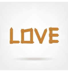 Wooden boards love word vector