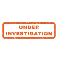 Under Investigation Rubber Stamp vector image vector image