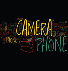 The pro s and con s of camera cell phones text vector