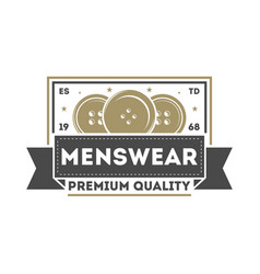 Premium quality menswear vintage isolated logo vector
