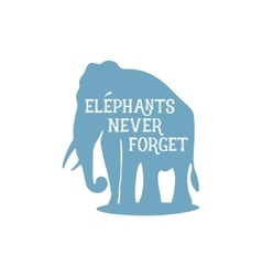 Elephant with quote - vector