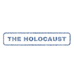 The holocaust textile stamp vector