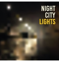 backgrounds blur night city lights vector image