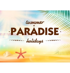 Creative graphic message for your summer design vector image