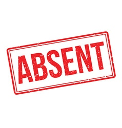 Absent rubber stamp vector image