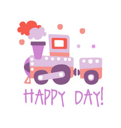 Cute cartoon toy train happy day colorful vector