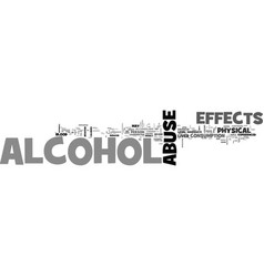 Alcohol abuse effects physical effects of alcohol vector