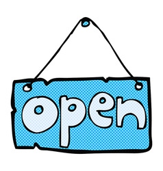 Comic cartoon open shop sign vector