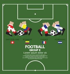 Group E 2014 Football Tournament vector image