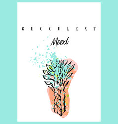 hand made abstract succulent card or poster vector image