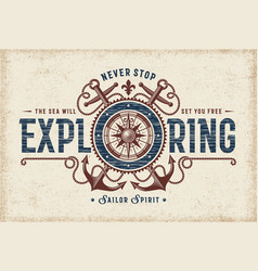 Vintage never stop exploring typography vector