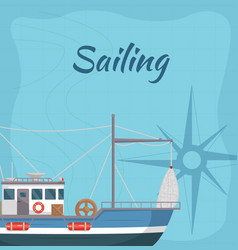 Commercial sailing poster with sea ship vector