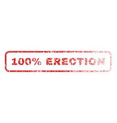 100 percent erection rubber stamp vector