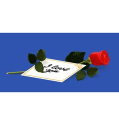 I love you card and a red rose vector image vector image