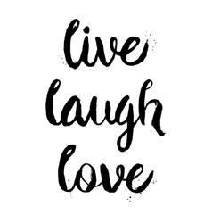 Live laugh love phrase vector